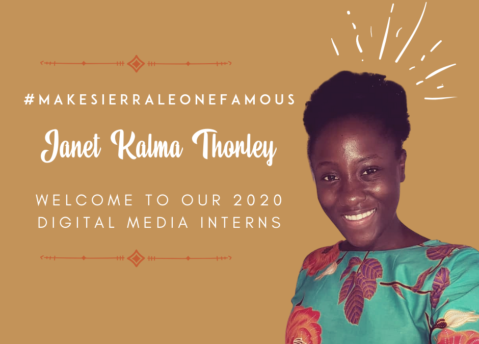 Meet Our 2020 Digital Media Interns in Sierra Leone!